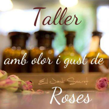 Taller amb olor i gust de roses